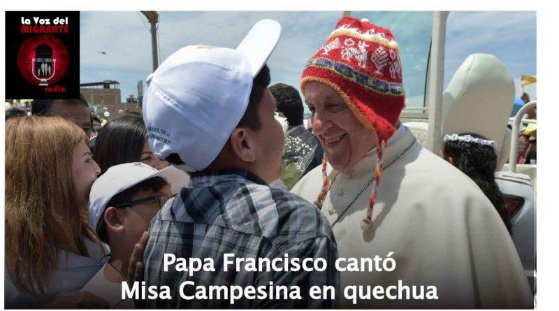 Papa-Francisco-cantó-Misa-Campesina-en-quechua