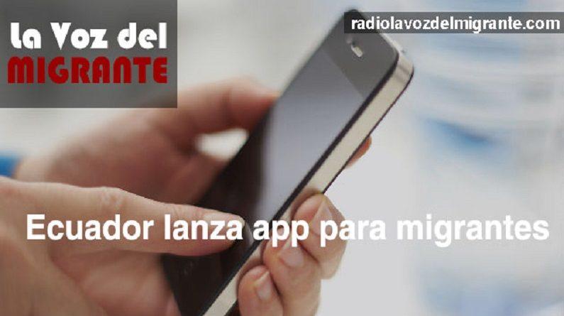 """Ecuador sigue ejemplo de la OIM y desarrolla """"app"""" para migrantes"""
